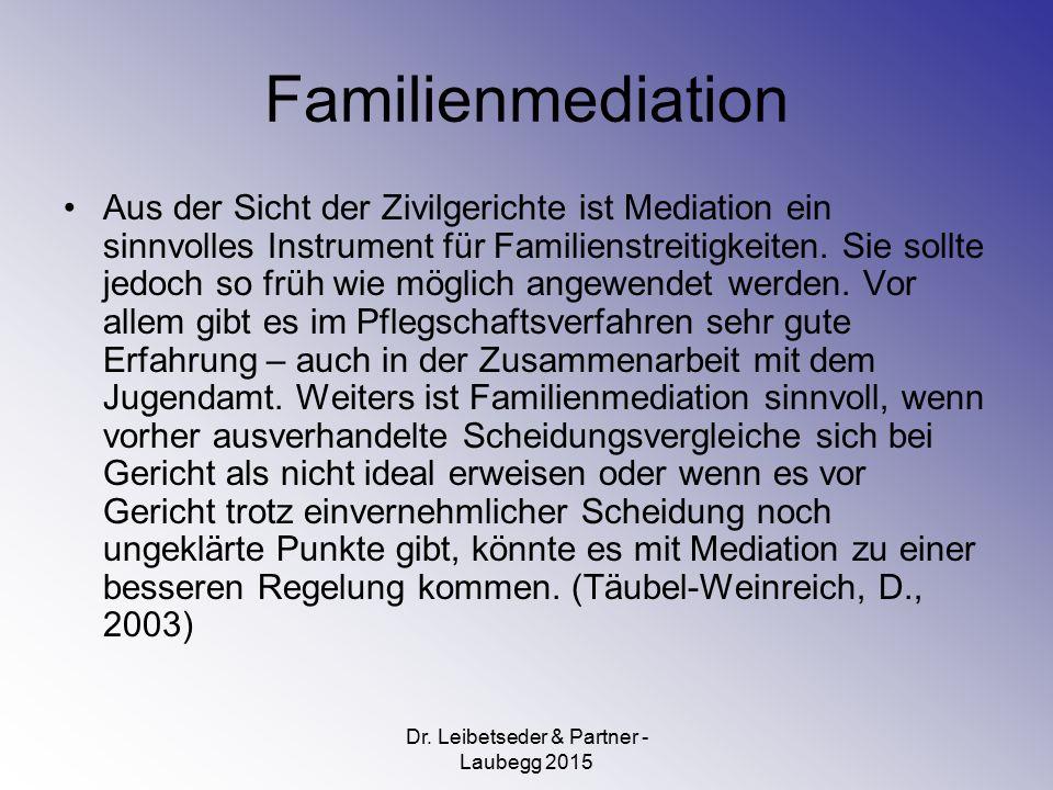 Familienmediation Aus der Sicht der Zivilgerichte ist Mediation ein sinnvolles Instrument für Familienstreitigkeiten.
