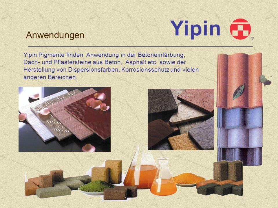 Anwendungen Yipin Pigmente finden Anwendung in der Betoneinfärbung, Dach- und Pflastersteine aus Beton, Asphalt etc.