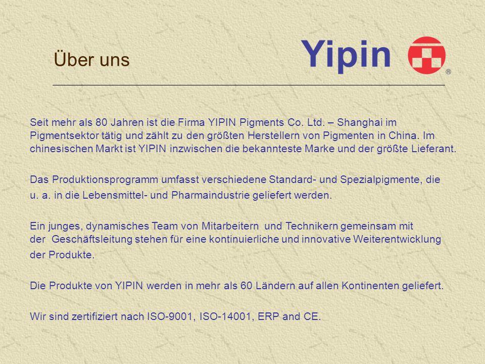 Seit mehr als 80 Jahren ist die Firma YIPIN Pigments Co.