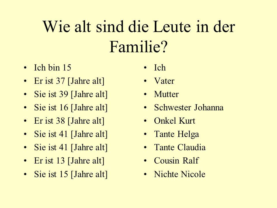 Wie alt sind die Leute in der Familie.