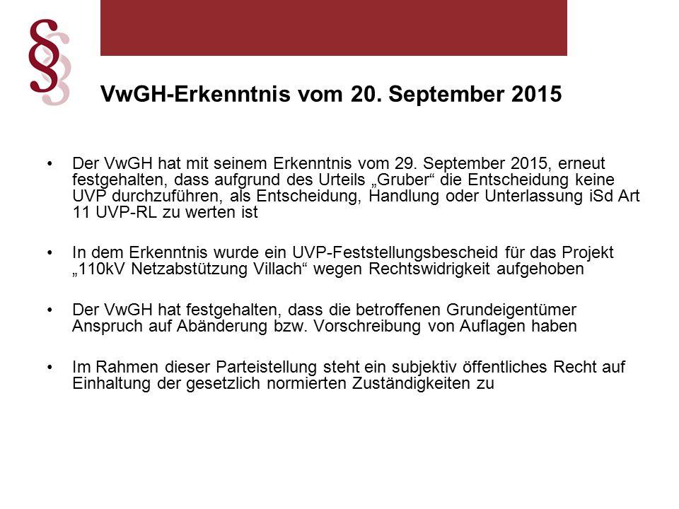VwGH-Erkenntnis vom 20. September 2015 Der VwGH hat mit seinem Erkenntnis vom 29.