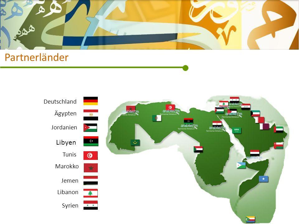 Partnerländer Jordanien Ägypten Libyen Tunis Marokko Jemen Libanon Syrien Deutschland