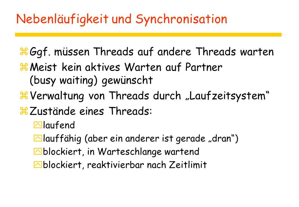 Nebenläufigkeit und Synchronisation zGgf.