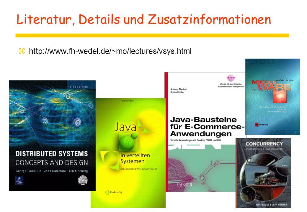 Literatur, Details und Zusatzinformationen  http://www.fh-wedel.de/~mo/lectures/vsys.html