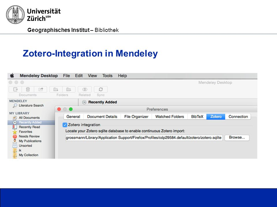 Geographisches Institut – Bibliothek Seite 13 Zotero-Integration in Mendeley