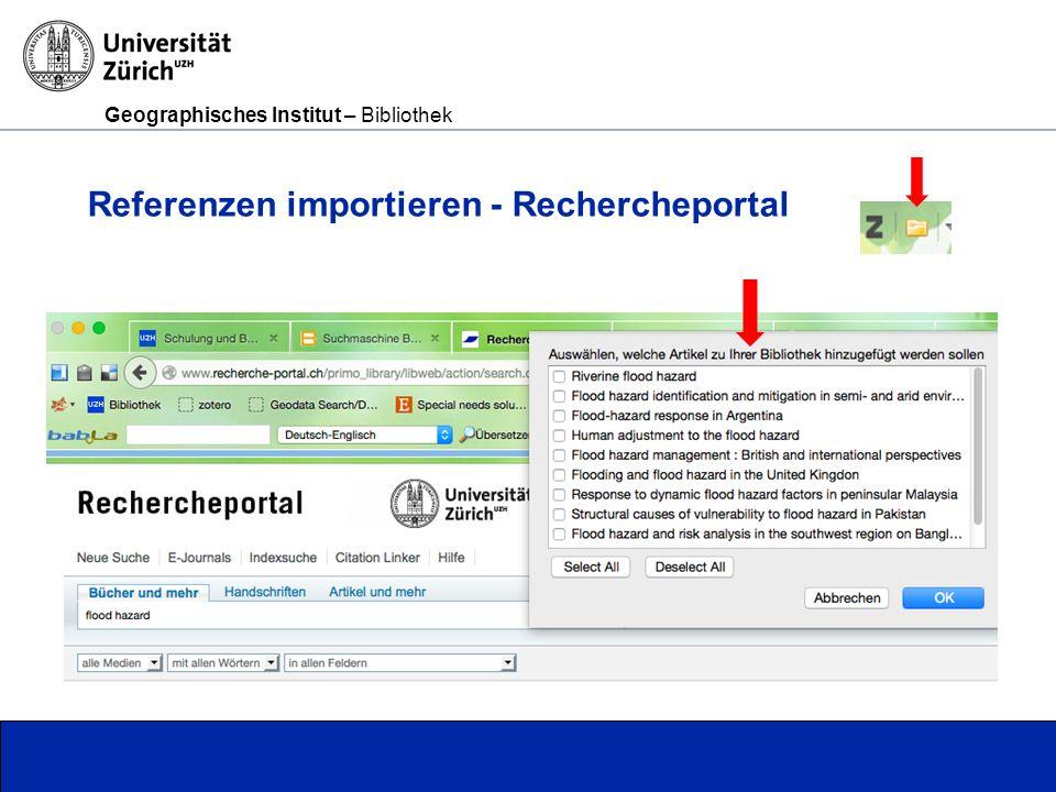 Geographisches Institut – Bibliothek Seite 7 Referenzen importieren - Rechercheportal