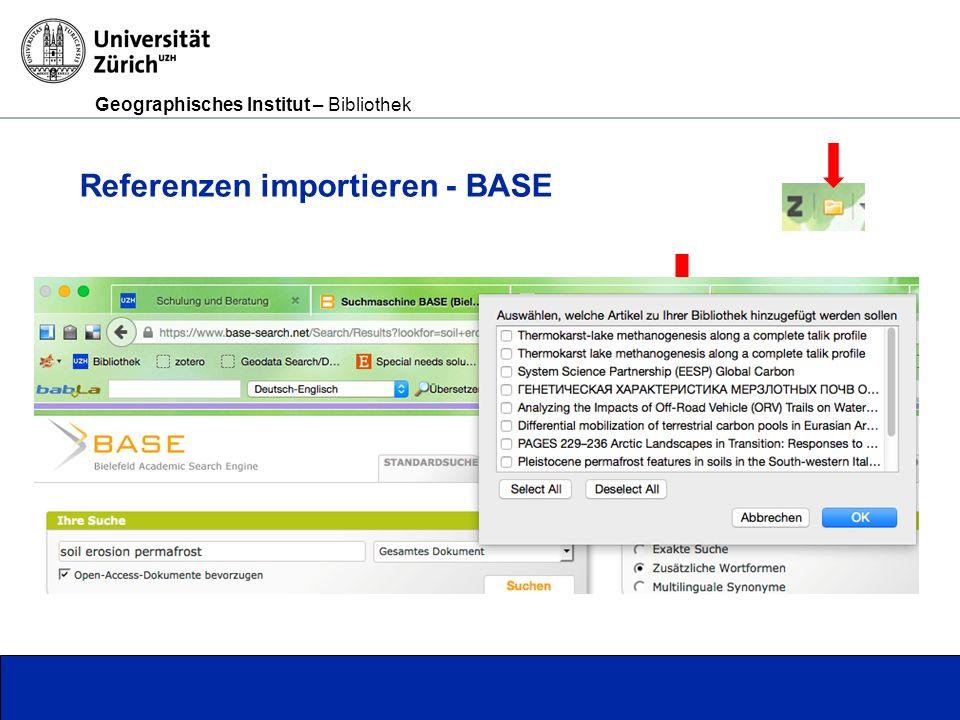 Geographisches Institut – Bibliothek Seite 8 Referenzen importieren - BASE
