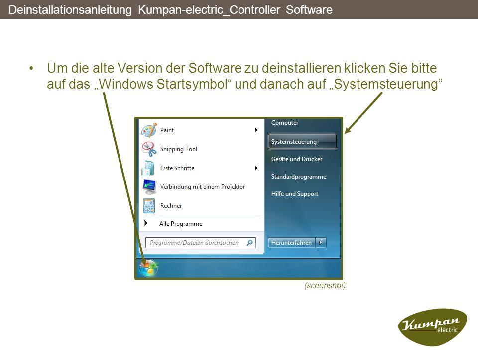 """Um die alte Version der Software zu deinstallieren klicken Sie bitte auf das """"Windows Startsymbol und danach auf """"Systemsteuerung Deinstallationsanleitung Kumpan-electric_Controller Software (sceenshot)"""