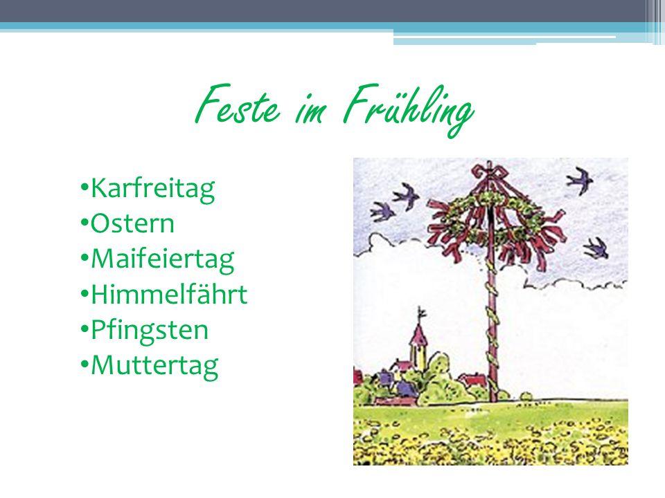Feste im Frühling Karfreitag Ostern Maifeiertag Himmelfährt Pfingsten Muttertag