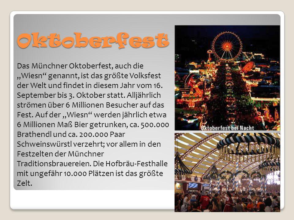 """Oktoberfest Das Münchner Oktoberfest, auch die """"Wiesn genannt, ist das größte Volksfest der Welt und findet in diesem Jahr vom 16."""