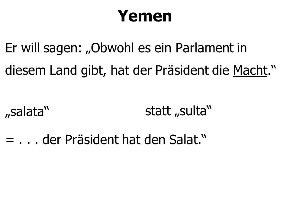 """Yemen Er will sagen: """"Kann ich eine Schachtel al-kboos (eine Marke) Tee kaufen? """"al-kaaboos = """"Kann ich eine Schachtel Alptraum-Tee kaufen? statt """"al-kboos"""
