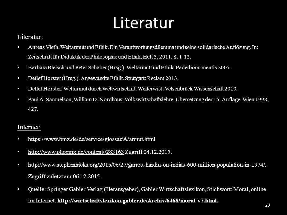 Literatur Literatur: Anreas Vieth.Weltarmut und Ethik.