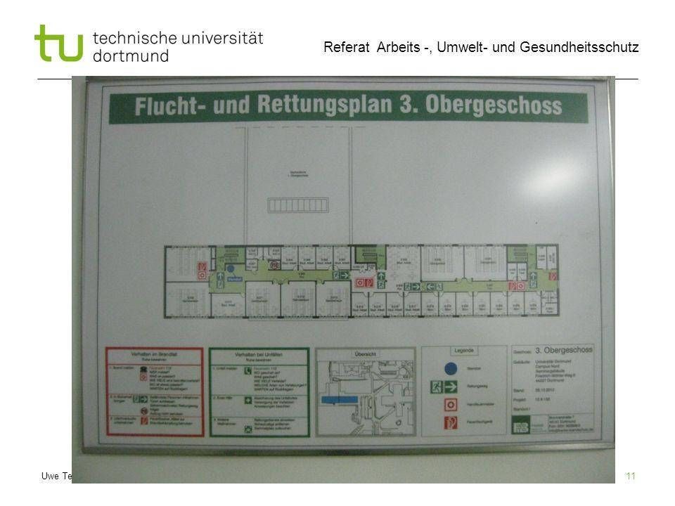 Uwe Tepe, 09.07.2012 Referat Arbeits -, Umwelt- und Gesundheitsschutz 11