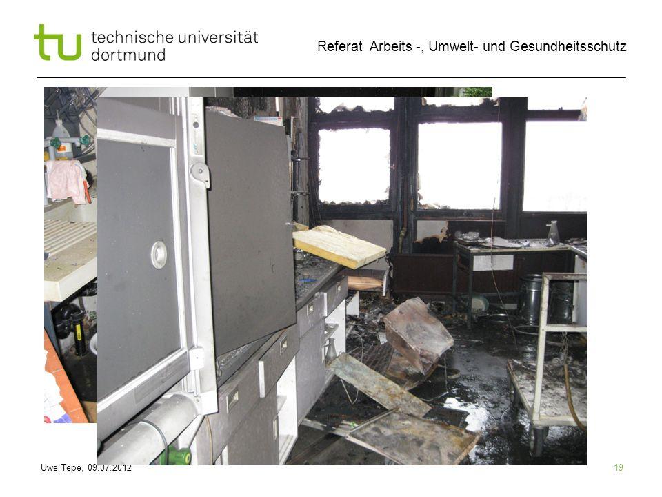 Uwe Tepe, 09.07.2012 Referat Arbeits -, Umwelt- und Gesundheitsschutz 19
