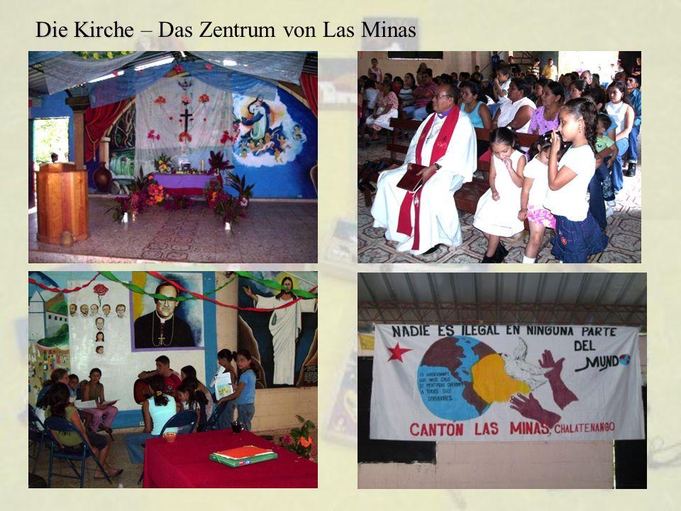 Die Kirche Die Kirche – Das Zentrum von Las Minas