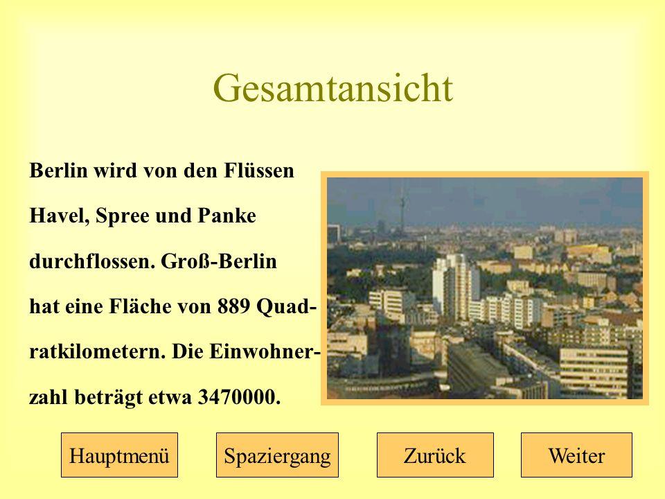 Gesamtansicht Berlin wird von den Flüssen Havel, Spree und Panke durchflossen.