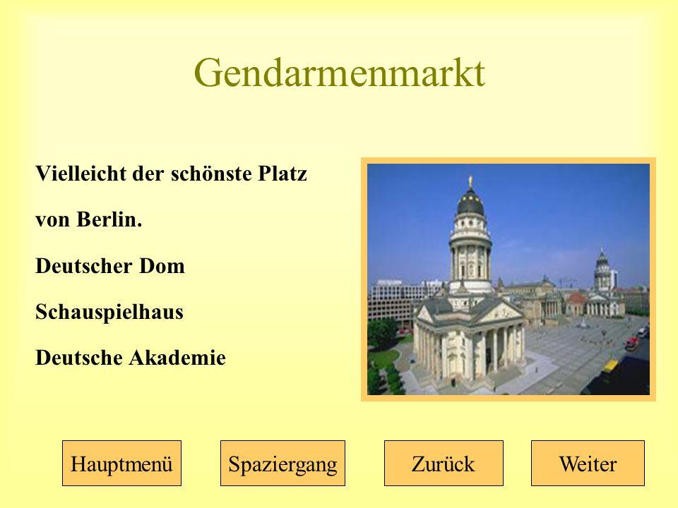 Gendarmenmarkt Vielleicht der schönste Platz von Berlin.