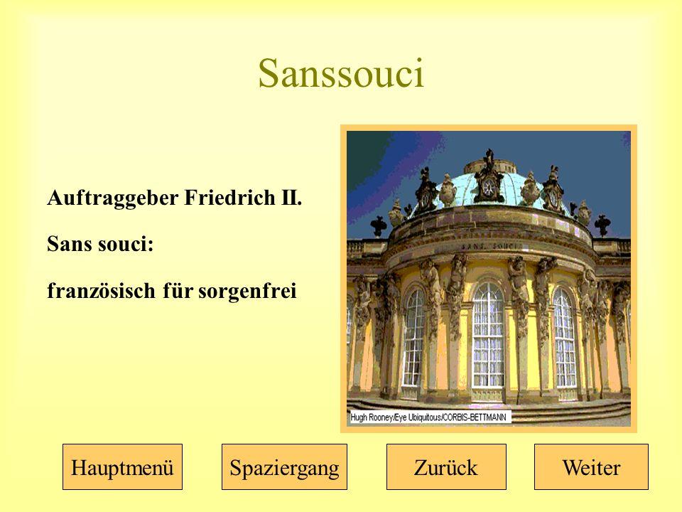 Sanssouci Auftraggeber Friedrich II.