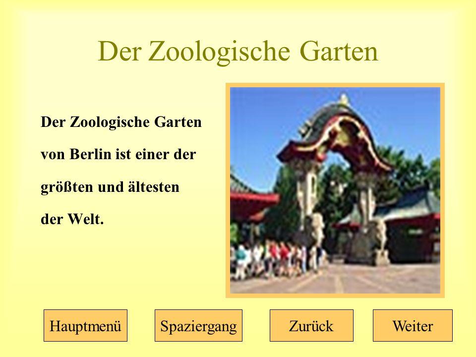 Der Zoologische Garten von Berlin ist einer der größten und ältesten der Welt.