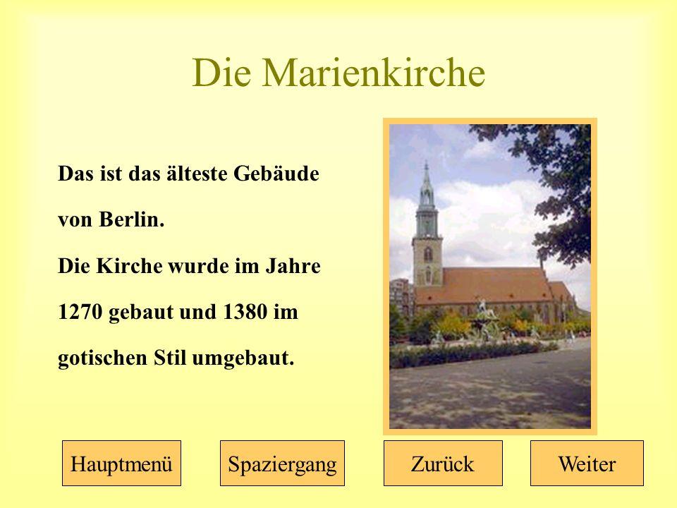 Die Marienkirche Das ist das älteste Gebäude von Berlin.
