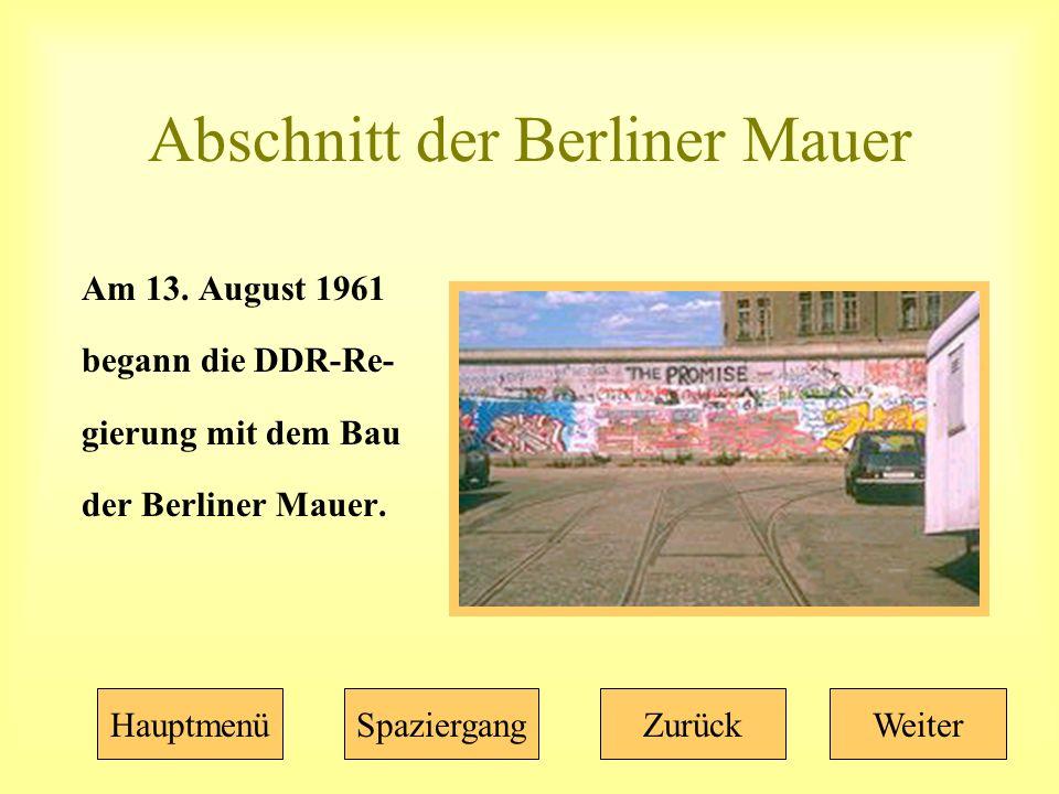 Abschnitt der Berliner Mauer Am 13.