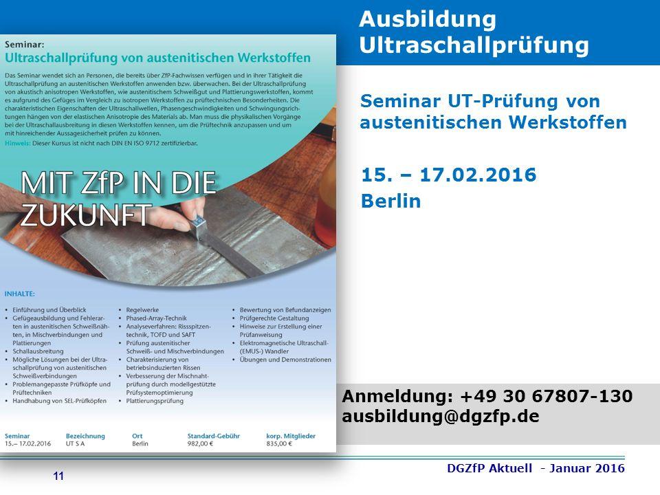 11 Ausbildung Ultraschallprüfung Seminar UT-Prüfung von austenitischen Werkstoffen 15.