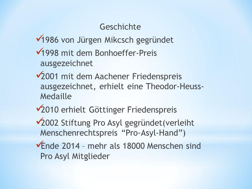 Geschichte 1986 von Jürgen Mikcsch gegründet 1998 mit dem Bonhoeffer-Preis ausgezeichnet 2001 mit dem Aachener Friedenspreis ausgezeichnet, erhielt ei