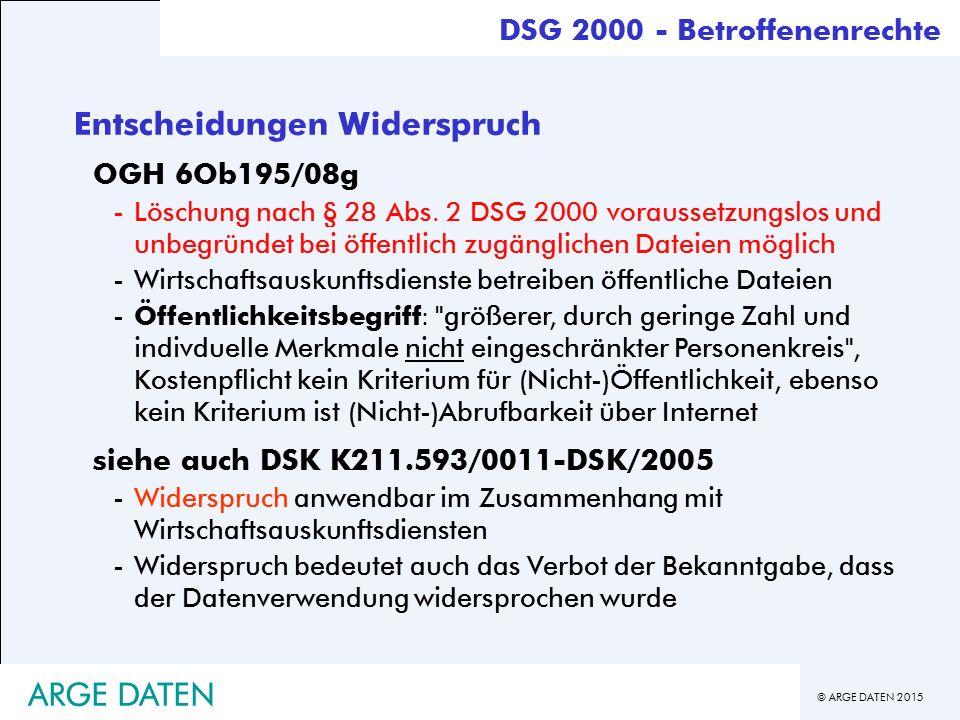 © ARGE DATEN 2015 ARGE DATEN Entscheidungen Widerspruch OGH 6Ob195/08g -Löschung nach § 28 Abs.