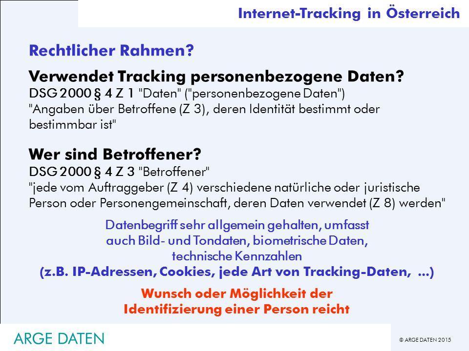 © ARGE DATEN 2015 Rechtlicher Rahmen.Verwendet Tracking personenbezogene Daten.
