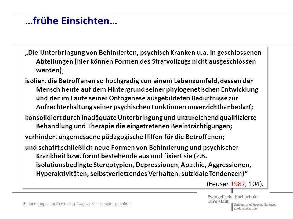 "Studiengang Integrative Heilpädagogik/ Inclusive Education ""Die Unterbringung von Behinderten, psychisch Kranken u.a."