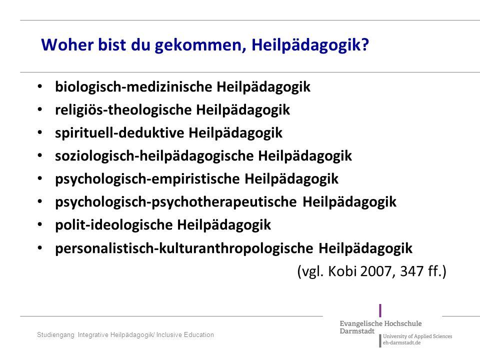 Studiengang Integrative Heilpädagogik/ Inclusive Education Aufgaben der Heilpädagogik…