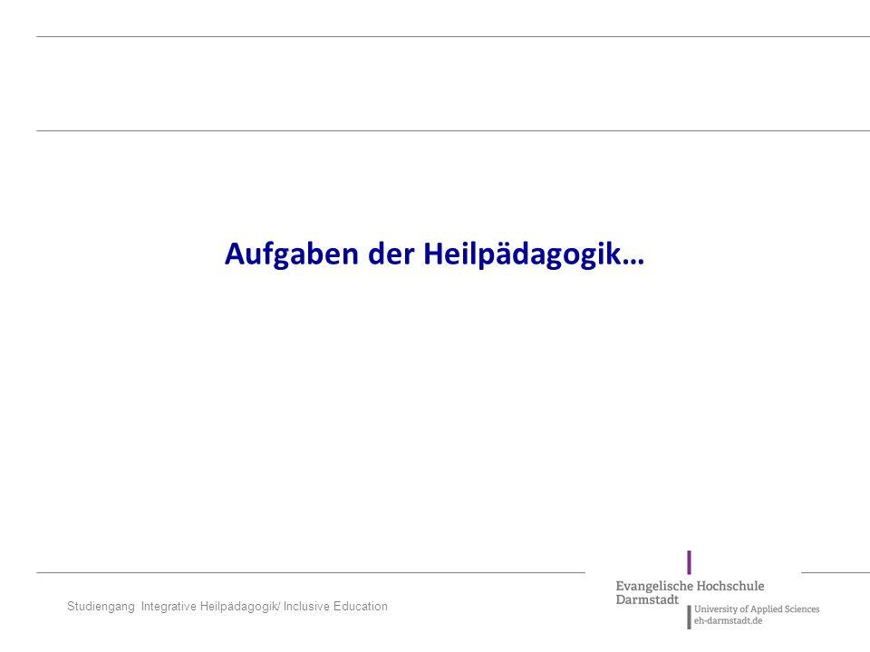 """Studiengang Integrative Heilpädagogik/ Inclusive Education 1.Dogma der """"Endogenität 2.Dogma der """"Chronizität und """"Therapieresistenz 3.Dogma der """"Uneinfühlbarkeit und """"Unverstehbarkeit 4.Dogma der """"Lern- und Bildungsunfähigkeit 5.Dogma der """"Irreversibilität 6.Dogma der """"Krankheits- und Behinderungsspezifität 7.Das Dogma der """"Normalität Die Dogmen der Heil- und Sonderpädagogik (Feuser 1995) 1.Behinderung liegt in der Person selbst begründet 2.Behinderung ist letztlich nicht veränderbar 3.In Behinderte kann man sich nicht einfühlen oder sie verstehen 4.Behinderte können nichts lernen 5.Einmal behindert, immer behindert 6.Verhalten von Behinderten liegt in der Behinderung begründet 7.Behinderte haben """"normal zu werden"""