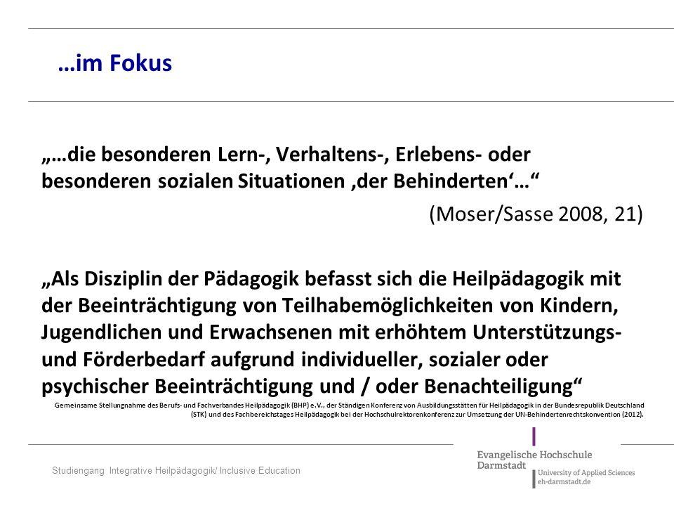 """Studiengang Integrative Heilpädagogik/ Inclusive Education """"…ein wandelndes heilpädagogisches Verständnis von Behinderung als 'Perfektibilitätsbedrohung' (18."""