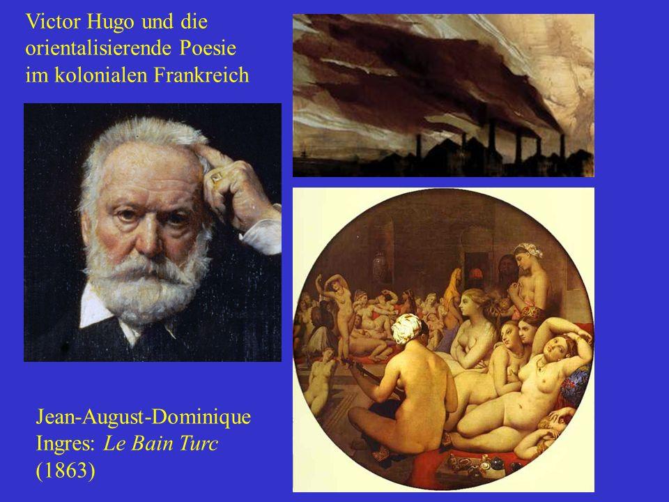 Victor Hugo und die orientalisierende Poesie im kolonialen Frankreich Fabriken: Gemälde von Hugo Jean-August-Dominique Ingres: Le Bain Turc (1863)