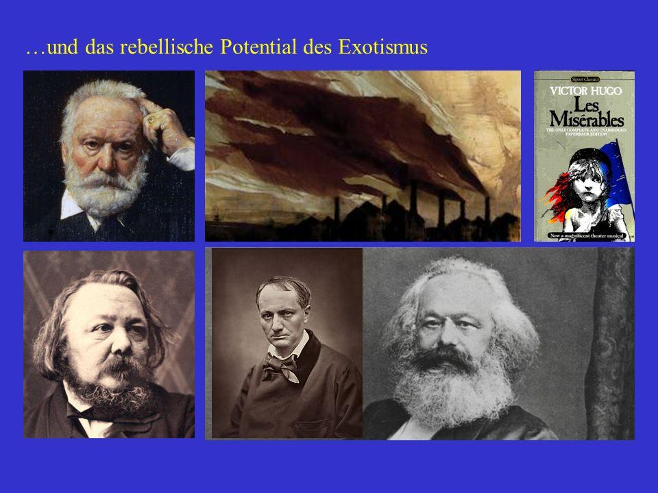 …und das rebellische Potential des Exotismus