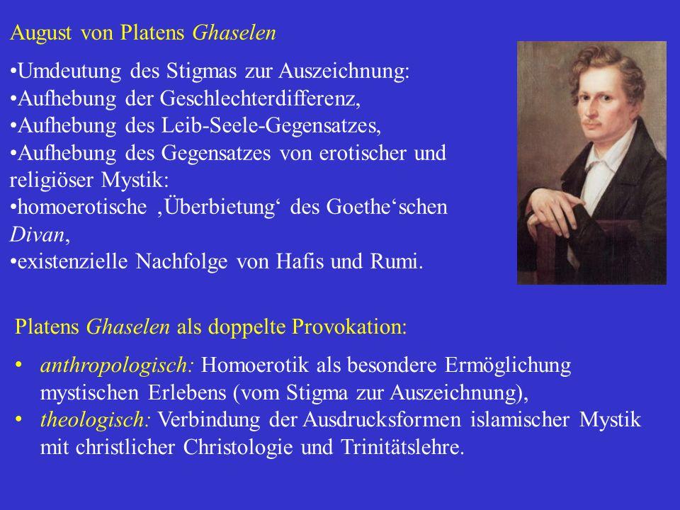 August von Platens Ghaselen Umdeutung des Stigmas zur Auszeichnung: Aufhebung der Geschlechterdifferenz, Aufhebung des Leib-Seele-Gegensatzes, Aufhebu