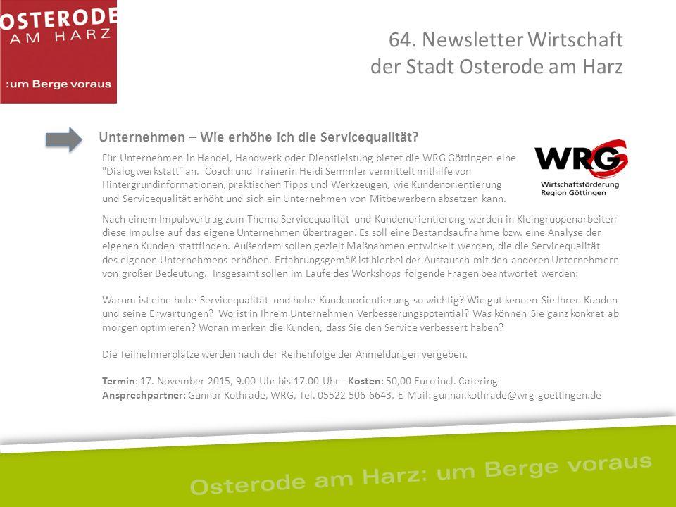 Unternehmen – Wie erhöhe ich die Servicequalität? 64. Newsletter Wirtschaft der Stadt Osterode am Harz Für Unternehmen in Handel, Handwerk oder Dienst