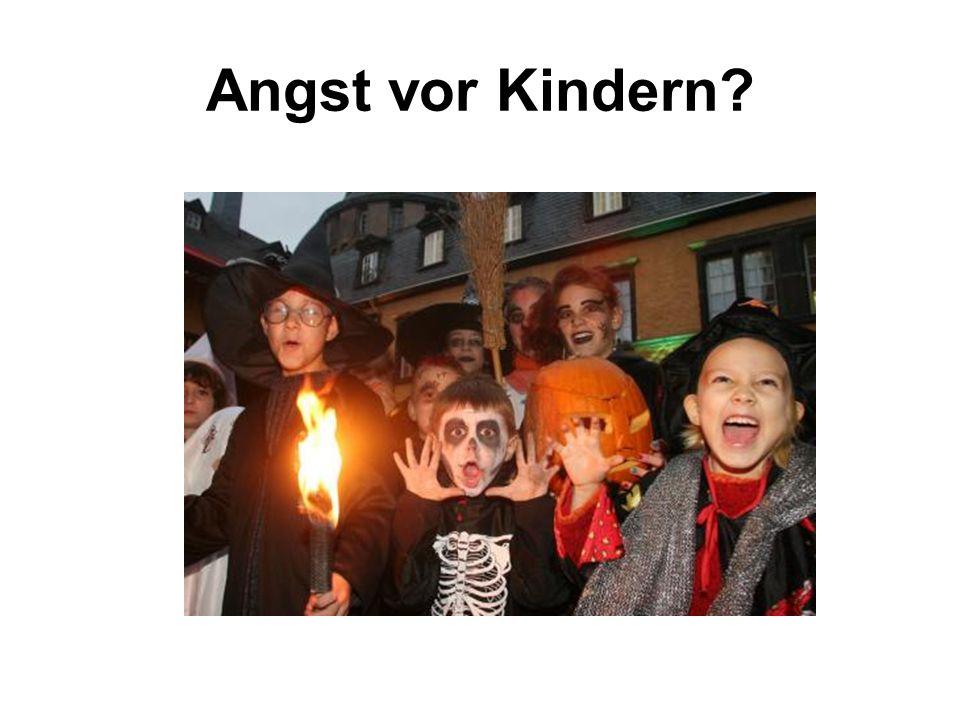 Angst vor Kindern?