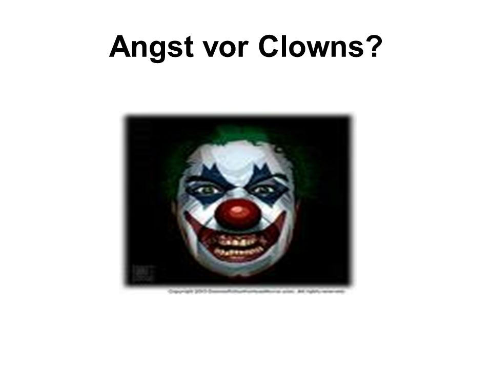 Angst vor Clowns?