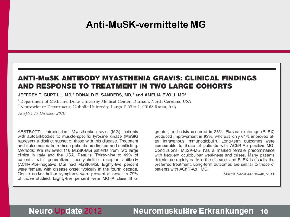 Neuro Update 2012 Neuromuskuläre Erkrankungen 10 Anti-MuSK-vermittelte MG