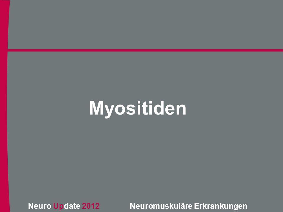 Neuro Update 2012 Neuromuskuläre Erkrankungen Myositiden