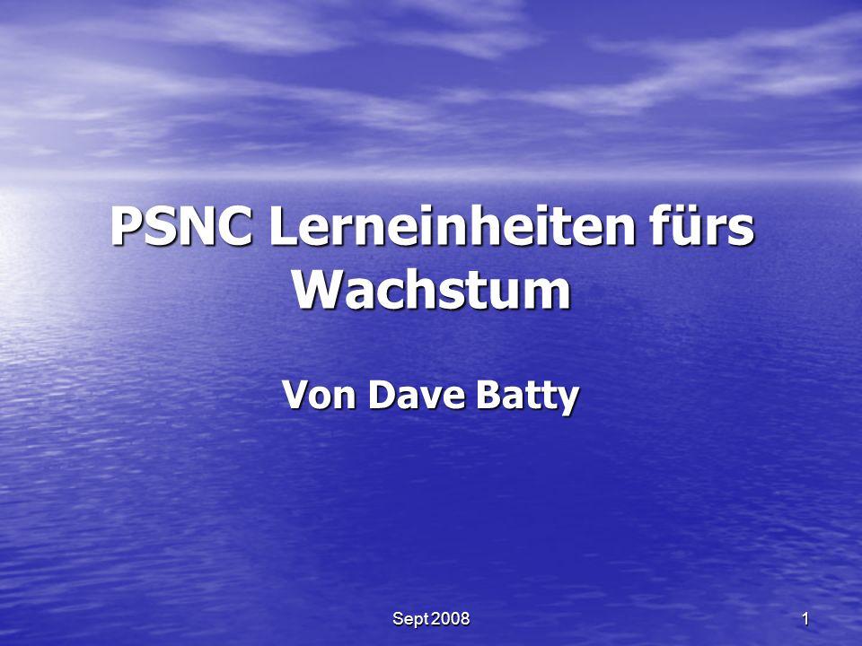 PSNC Lerneinheiten fürs Wachstum Von Dave Batty 1Sept 2008