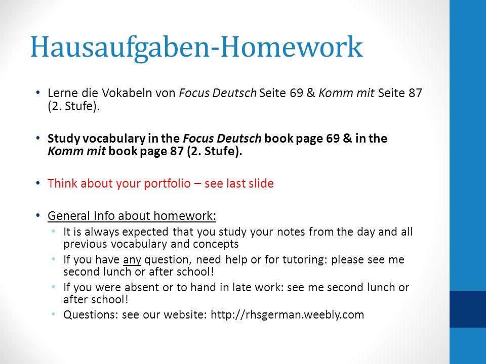 Hausaufgaben-Homework Lerne die Vokabeln von Focus Deutsch Seite 69 & Komm mit Seite 87 (2.