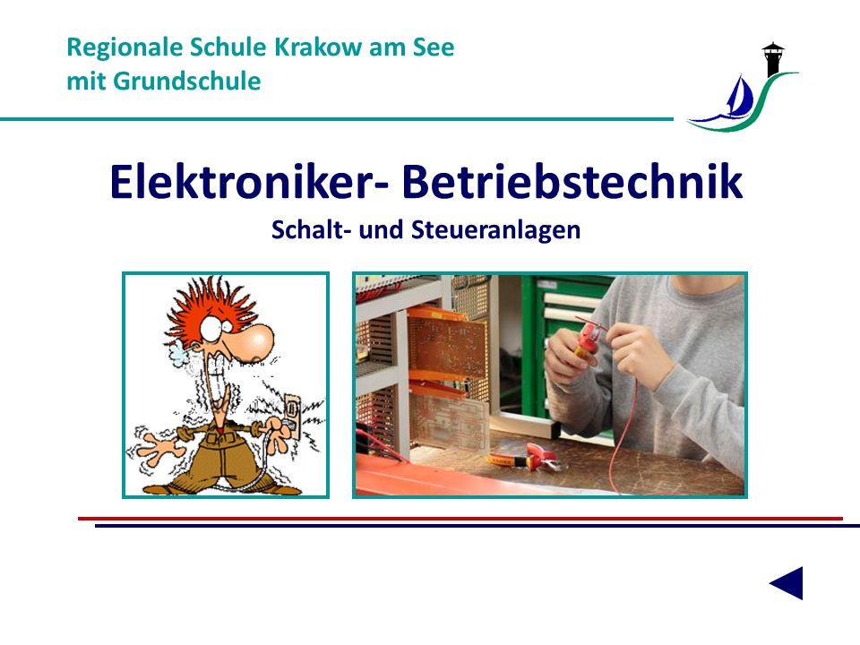 Regionale Schule Krakow am See mit Grundschule Elektroniker- Betriebstechnik Schalt- und Steueranlagen