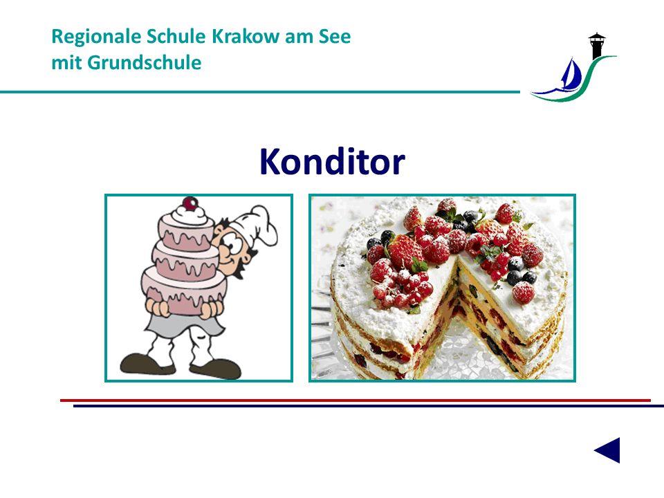 Konditor Regionale Schule Krakow am See mit Grundschule