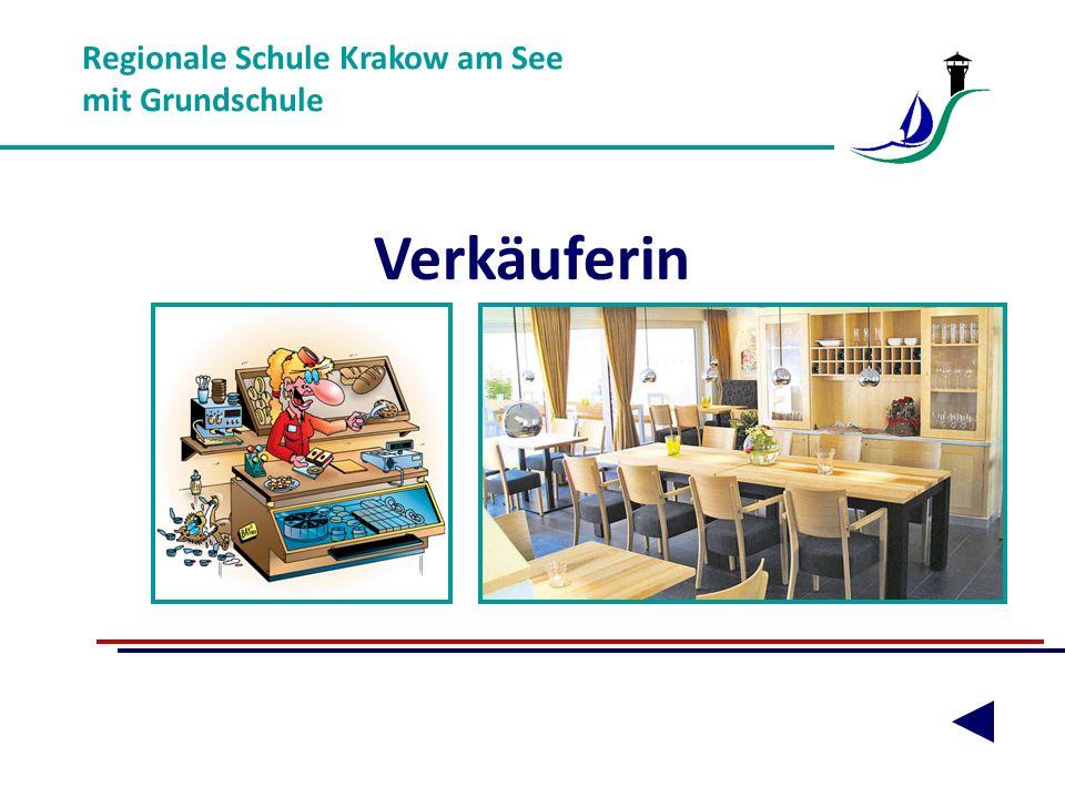 Regionale Schule Krakow am See mit Grundschule Verkäuferin