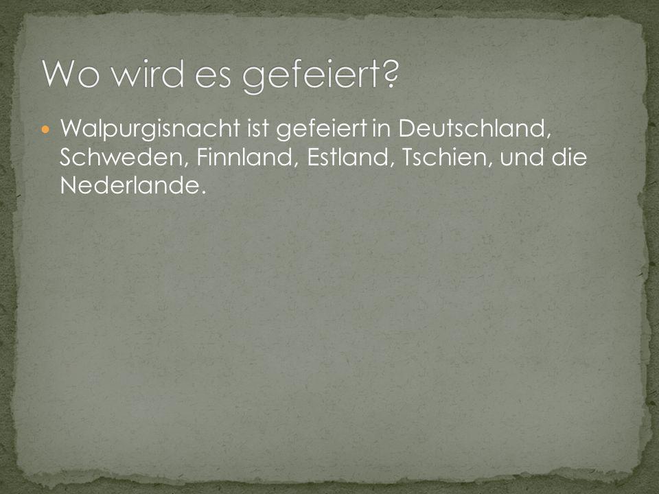 Walpurgisnacht ist gefeiert in Deutschland, Schweden, Finnland, Estland, Tschien, und die Nederlande.