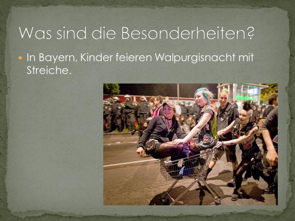 In Bayern, Kinder feieren Walpurgisnacht mit Streiche.