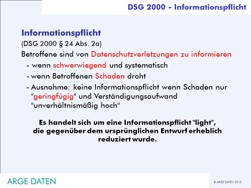 © ARGE DATEN 2015 ARGE DATEN Informationspflicht (DSG 2000 § 24 Abs.