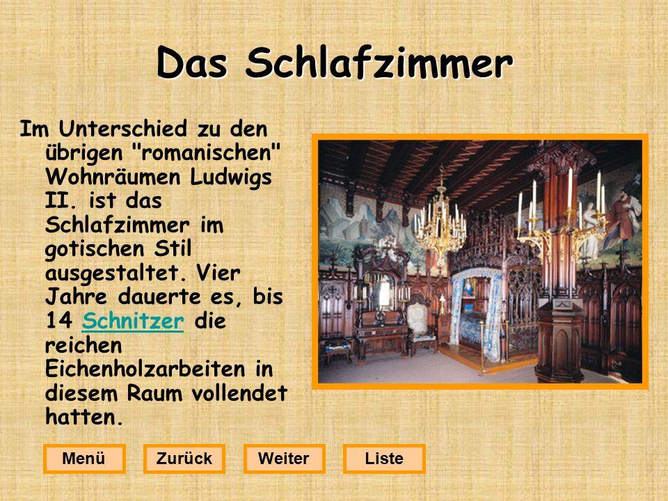 Das Schlafzimmer Im Unterschied zu den übrigen romanischen Wohnräumen Ludwigs II.
